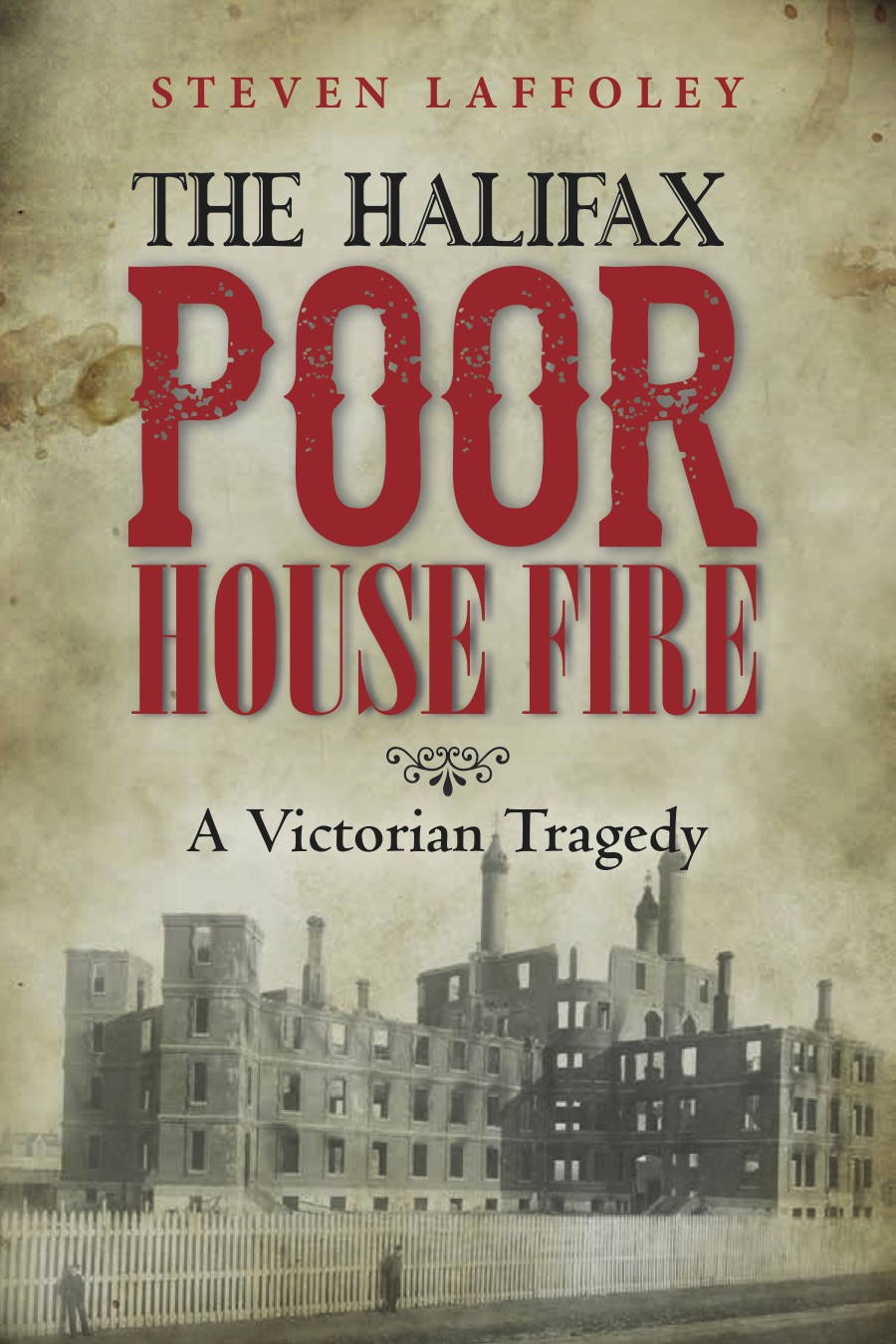 Halifax Poor House  Fire